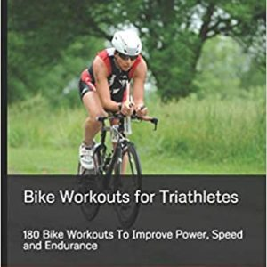 Bike Workouts for Triathletes MJ Gasik